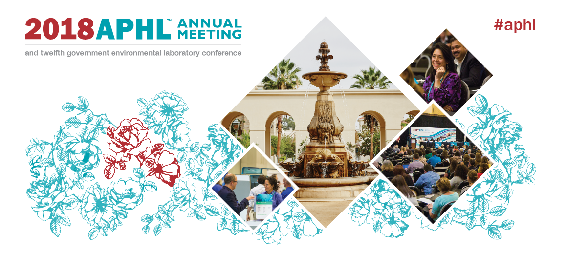 Join us in Pasadena, CA for the 2018 APHL Annual Meeting!